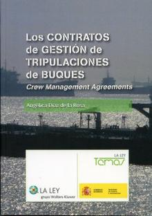 Los Contratos de Gestion de Tripulaciones de Buques. Crew Management Agreements - La Ley