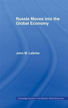Russia Moves into the Global Economy - Routledge